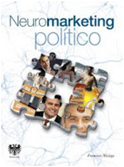 Neuromarketing politico by Mayalin Contreras